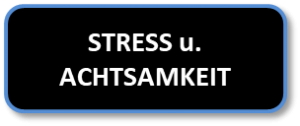 Buttom Stress u Achtsamkeit