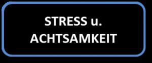Buttom Stress u Achtsamkeit