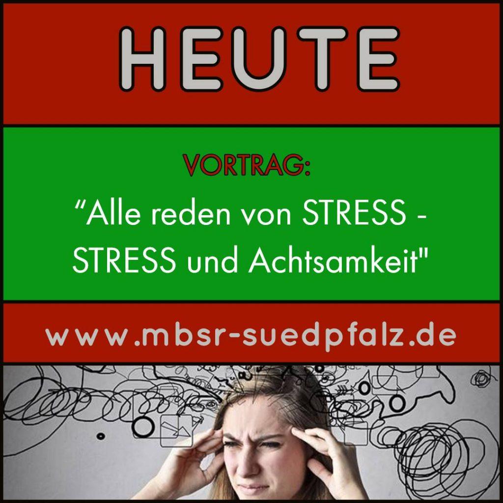 Heute: Vortrag Stress
