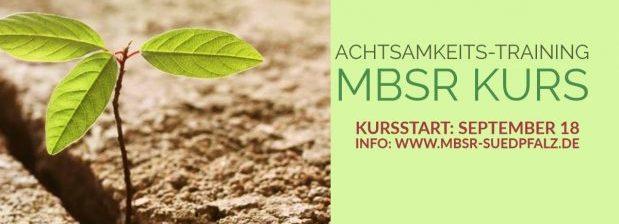 MBSR Kurs Achtsamkeits-Training Pfalz Landau Edenkoben Bad Bergzabern