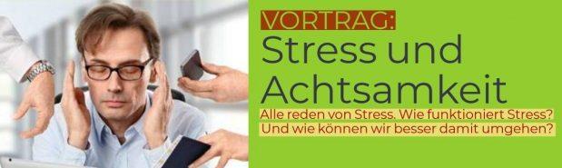 Vortrag Stress und Achtsamkeit Pfalz Bad Bergzabern Edenkoben
