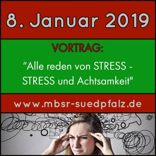 MBSR Vortrag Stress Achtsamkeite Landau